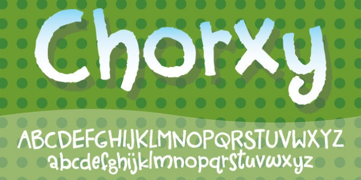 Chorxy font preview