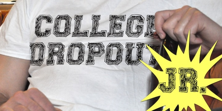 College Dropout Junior font preview