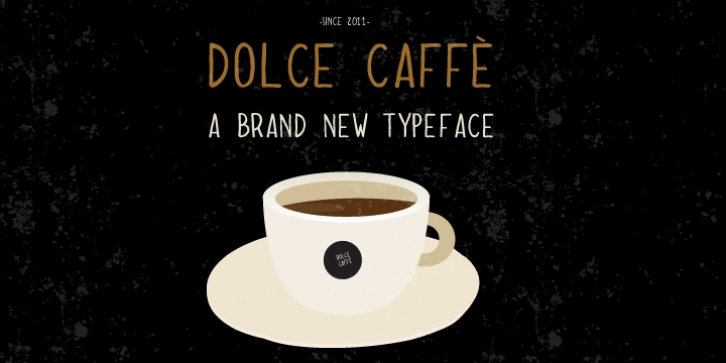 Dolce Caffe font preview