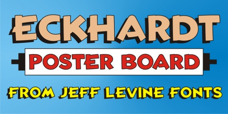 Eckhardt Poster Board JNL font preview
