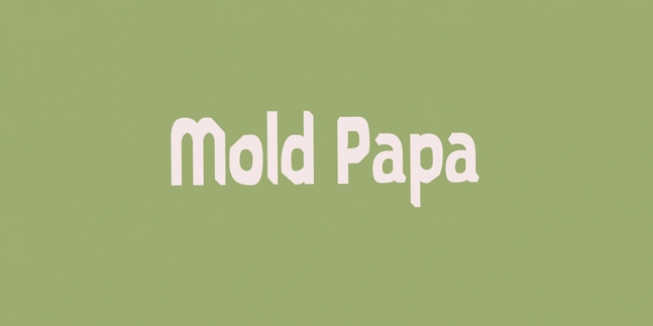 Mold Papa font preview