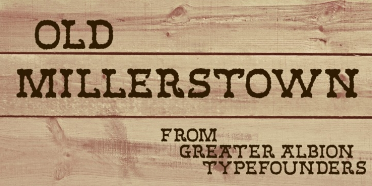 Old Millerstown font preview