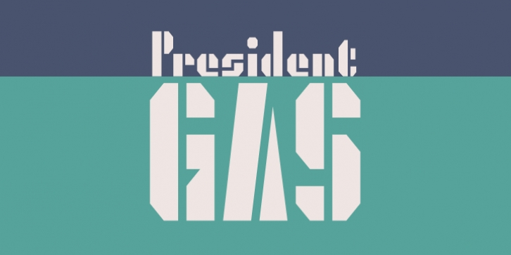 President Gas font preview