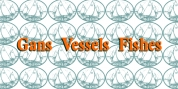 Gans Vessels Fishes font download