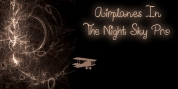 Airplanes In The Night Sky Pro font download