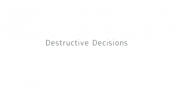 Destructive Decisions font download