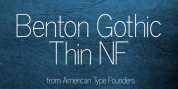 Benton Gothic Thin NF font download