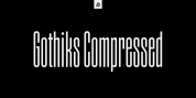 Gothiks Compressed font download