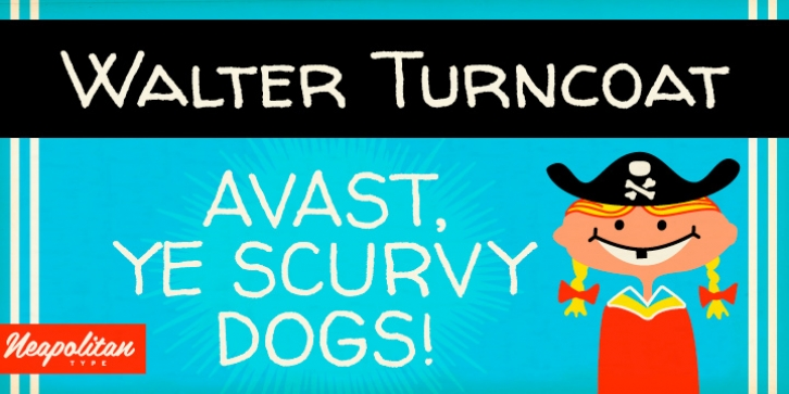 Walter Turncoat Pro font preview